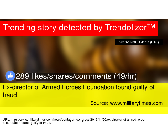 Armed Forces Foundation >> Ex Director Of Armed Forces Foundation Found Guilty Of Fraud