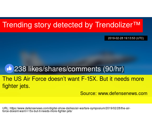 b3ac0cfa076b4 The US Air Force doesn't want F-15X. But it needs more fighter jets.