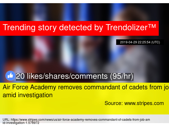 Air Force Academy removes commandant of cadets from job amid