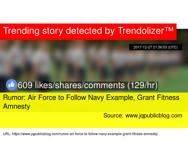 rumor air force to follow navy example grant fitness amnesty