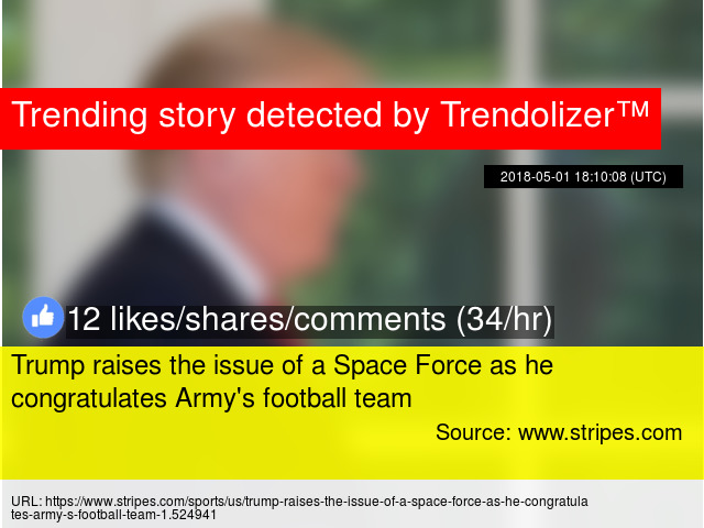 Trump raises the issue of a Space Force as he congratulates Army s football  team a27fcef19