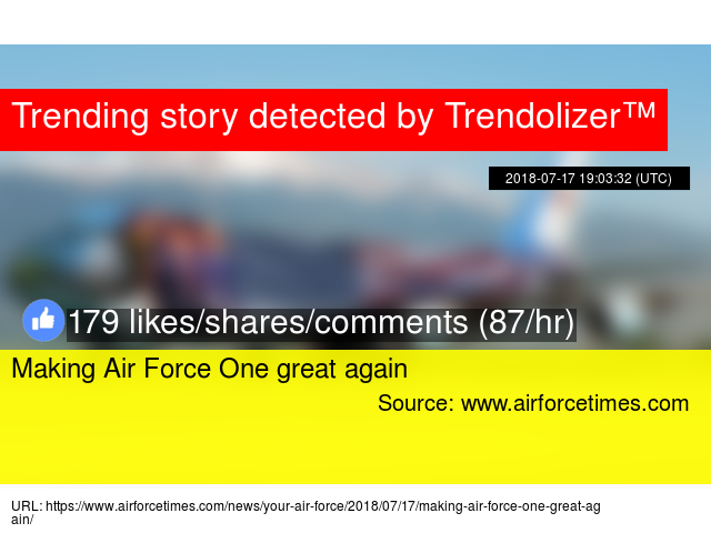 Making Air Force One great again